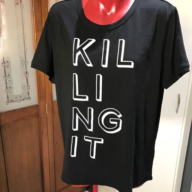 XL 'Killing It' T-Shirt
