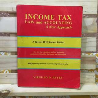 Income Tax, Law And Accounting By Reyes