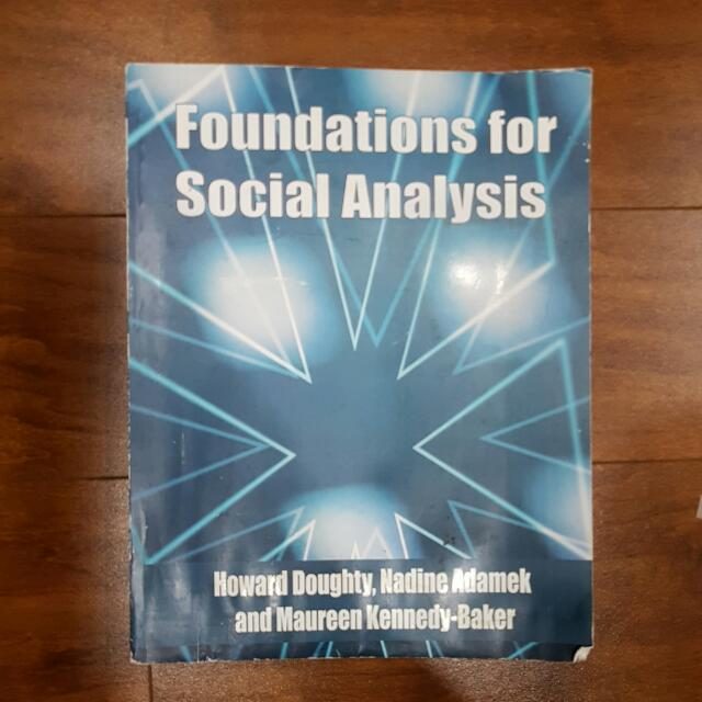 Foubdations For Social Analysis