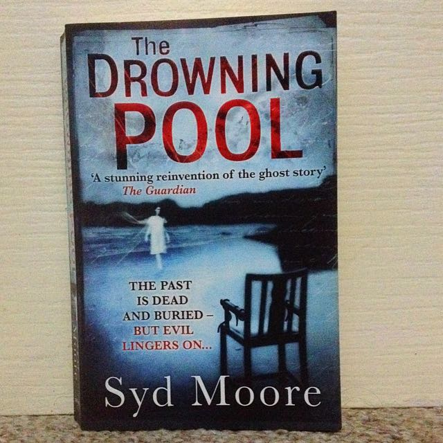 The Drowning Pool by Syd Moore