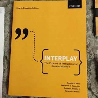 Interplay: The Process Of Interpersonal Communications 4th Edition