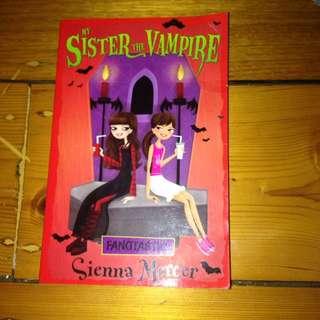 My Sister The Vampire By Sienna Mercer