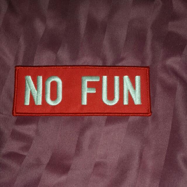 """"""" No Fun """" Patch"""