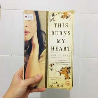 English Book - This Burns My Heart By Samuel Park