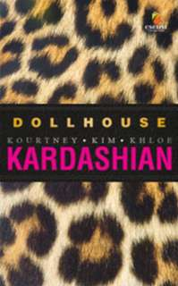 Dollhouse - Kourtney, Kardashian, Kim, Kardashian, Khloe Kardashian