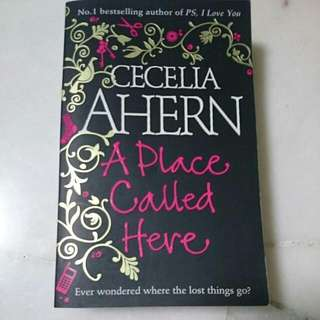 Cecelia Ahern: A Place Called Here