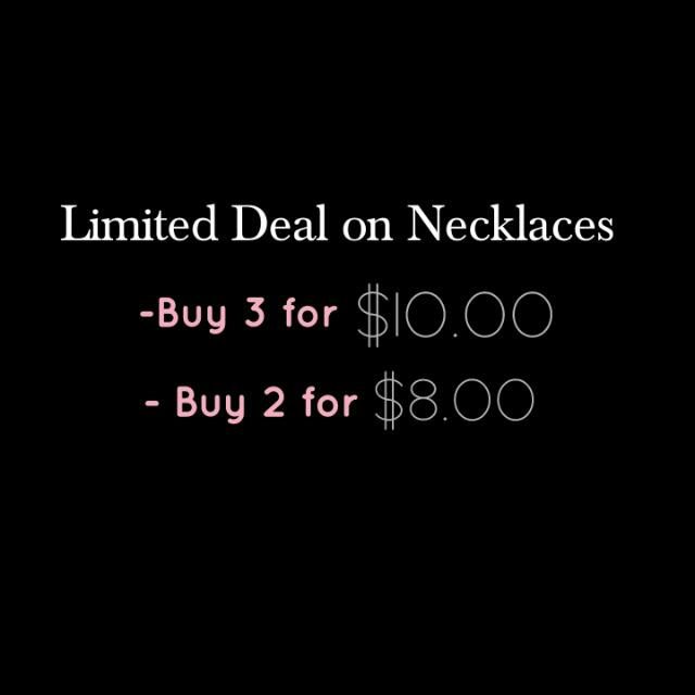 Limited Deal On Necklaces
