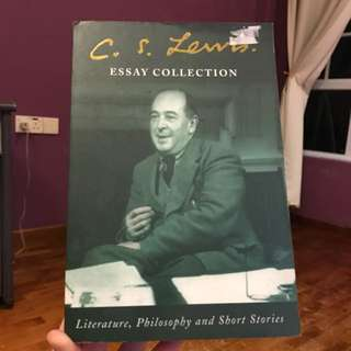 C.S. Lewis Essay Collection - Literature, Philosophy and Short Stories