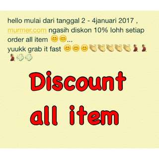 DISCOUNT 10% all item