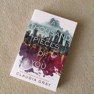 Brand New 'A Thousand Pieces Of You' Claudia Gray
