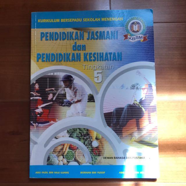 Pendidikan Jasmani Dan Pendidikan Kesihatan KBSM Tingkatan 5 SPM Form 5 Textbook