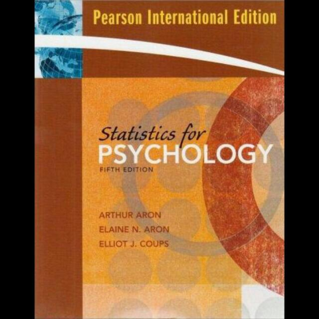 Statistics For Psychology (5th Edition) By Arthur Aron