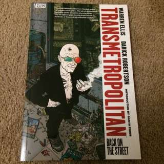 Transmetropolitan By Warren Ellis And Darrick Robertson