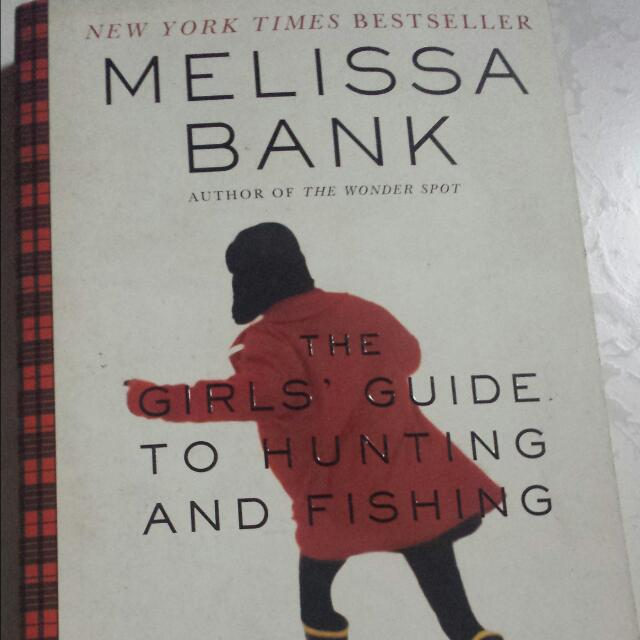 Melissa Banks' The Girls' Guide To Hunting And Fishing