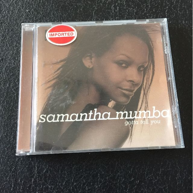 Samanta Mumba - Gotta Tell you