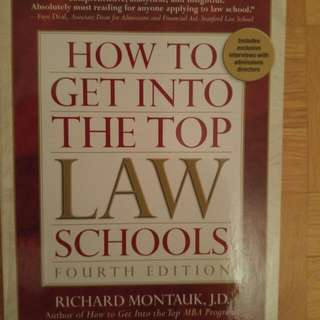 How To Get Into The Top Law Schools 4th Edition By Richard Montauk