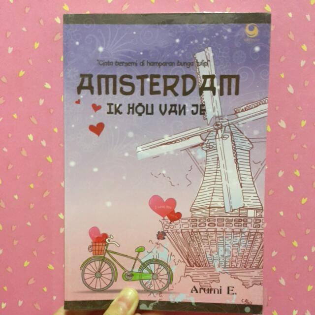 "Novel ""Amsterdam Ik Hou Van Je"" By Arumi E."