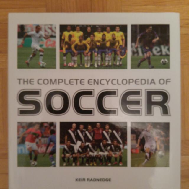 The Complete Encyclopedia Of Soccer By Keir Radnedge