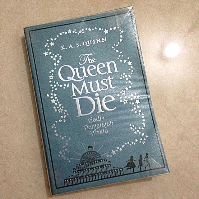 The Queen Must Die