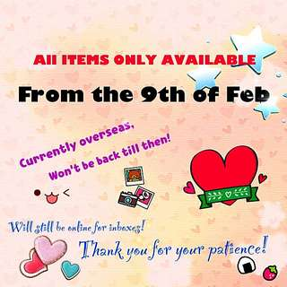 ALL ITEMS ONLY AVAILABLE FROM 9th Of FEB