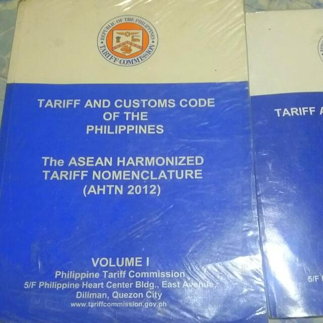 Tariff And Customs Code Of The Phil. AHTN  2012 Vol 1 Vol 2