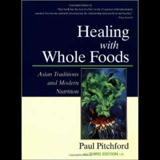 (Book) Healing With Whole Foods - Paul Pitchford
