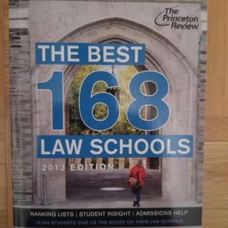 The Best 168 Law Schools 2013 Edition
