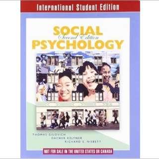 Social Psychology (Second International Student Edition) by Gilovich, Tom; Keltner, Dacher; Nisbett, Richard E. published by W. W. Norton & Company Paperback