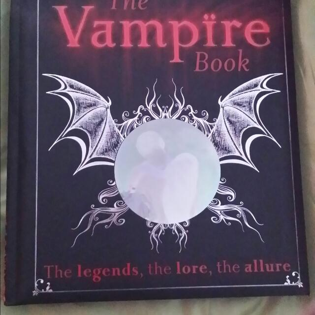 The Vampire Book: The Legends, The Lore, The Allure