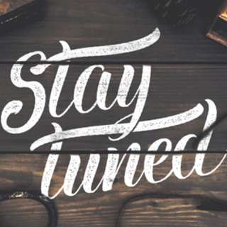 STAY TUNED !