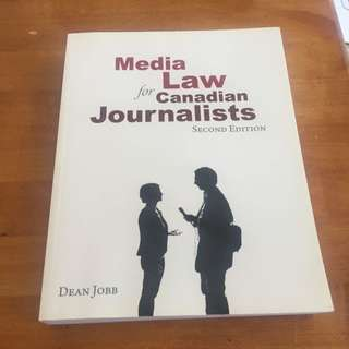 Media Law for Canadian Journalists (second edition) By: Dean Jobb