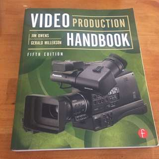 Video Production Handbook (fifth edition) By: Jim Owens & Gerald Millerson