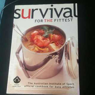 Survival For The Fittest, Cookbook By The Australia Institute of Sport