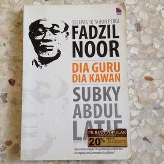 Fadzil Noor; dia guru dia kawan