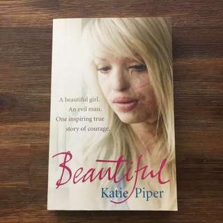 """""""Beautiful"""" By Katie Piper"""