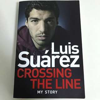 Luis Suarez: Crossing The Line