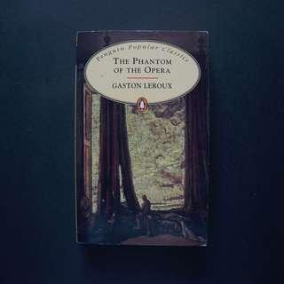 Tha Phantom of the Opera by Gaston Leroux