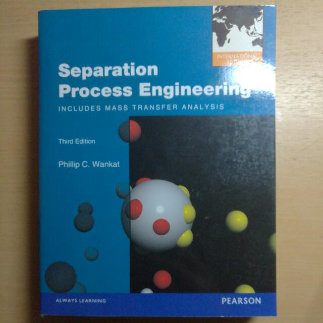 Separation Process Engineering Third Edition Wankat