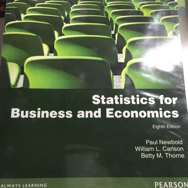 Statistics For Business and Economics by New old, Carlson