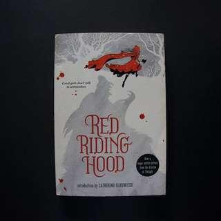 Red Riding Hood by Sarah Blakley-Cartwright