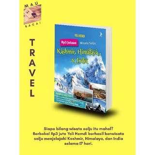 Rp. 3 Jutaan Wisata Salju Kashmir, Himalaya & India (Yoli Hemdi)