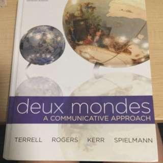 Deux Mondes: A Communication Approach