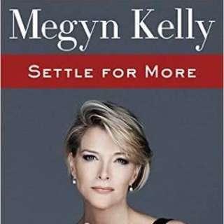 Settle For More - Megyn Kelly (Hardcover)