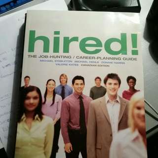 Hired The Job-hunting/ Career Planning Guide