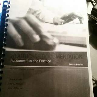 Healthcare Documentation Fundamentals And Practice 4th Edition.
