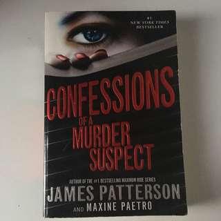 Confessions Of A Murder Suspect - James Patterson