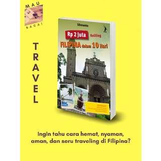 Rp. 2 Juta Keliling Filipina dalam 10 Hari (Sihmanto)