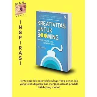 Kreativitas untuk Booming (Aris Ananda)