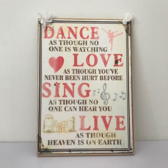 Dance, Love, Sing, Live Sign