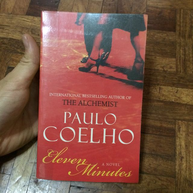 eleven minutes paulo coelho essay Book : eleven minutes (malayalam) author : paulo coelho category : novel isbn : 9788126422456 binding : papercover publishing date : 2017-10-31 publisher : dc books edititon : 9 number of pages : 224 language: : malayalam.
